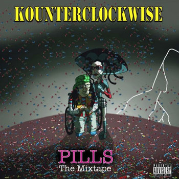 Pills The Mixtape cover art