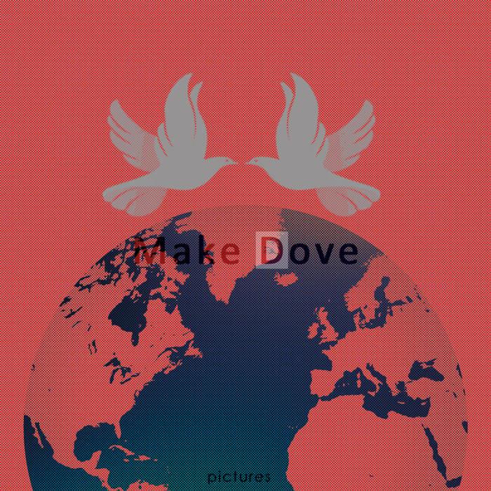 Make Dove (compilation) cover art