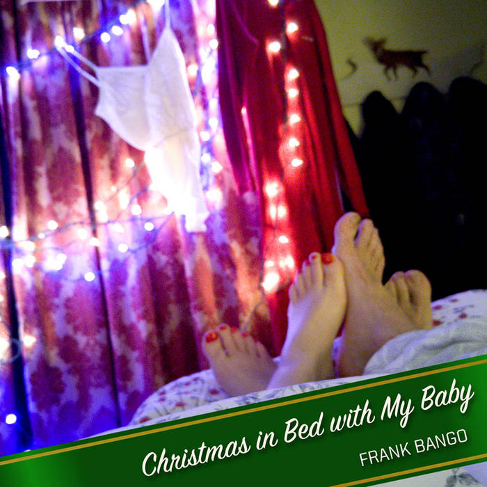 Christmas In bed With My Baby EP cover art