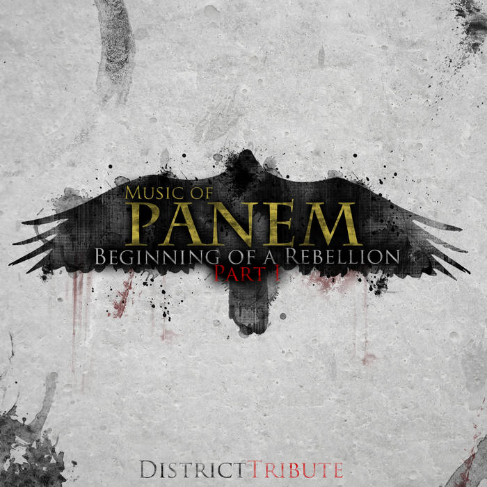 Music of Panem: Beginning of a Rebellion Part I cover art