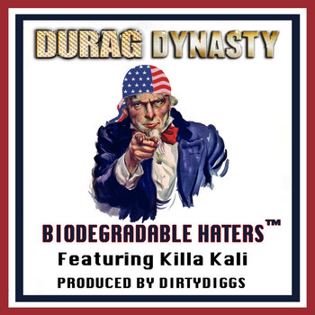 """Biodegradable Haters"" Feat. Killa Kali cover art"