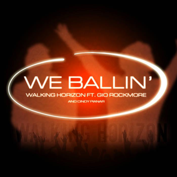 We Ballin (ft. Gio Rockmore) cover art