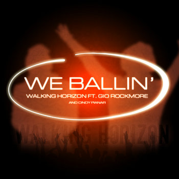 We Ballin (ft. Gio Rockmore) cover art