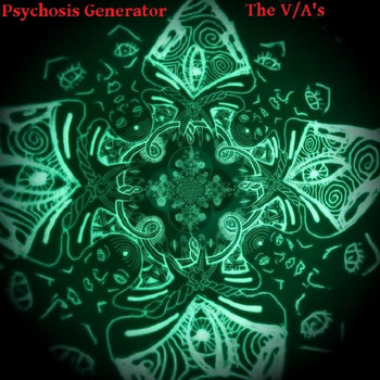 Psychosis Generator - The V/A's cover art