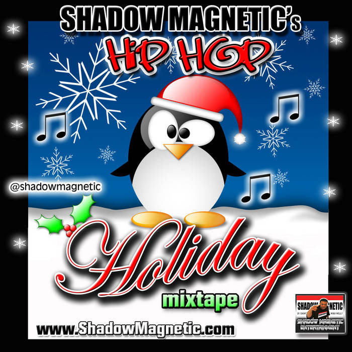 SHADOW MAGNETIC's Hip Hop Holiday Mixtape cover art