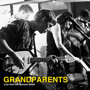 Grandparents - Live from the Banana Stand cover art
