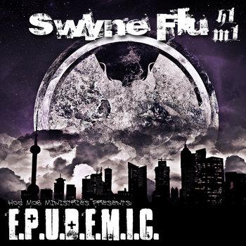 SWYNE FLU: E.P.U.D.E.M.I.C. (disk 1) cover art