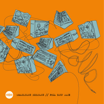 "Transistor Resistor / Full Stop Blue Vinyl 7"" cover art"