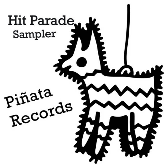 Piñata Records Hit Parade Sampler cover art