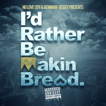 I'd Rather Be Making Bread EP cover art