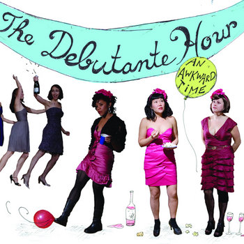 An Awkward Time with The Debutante Hour cover art