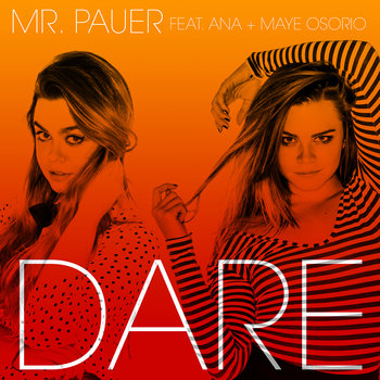 Dare (feat. Ana + Maye Osorio) cover art
