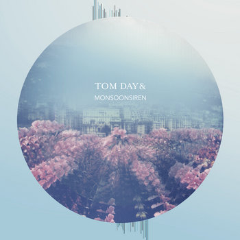 Tom Day & Monsoonsiren EP cover art