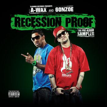 A-WAX & GONZOE - Recession Proof (Pre-Album Sampler) cover art