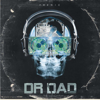 Frenic -  Dr​.​DAD (2013)