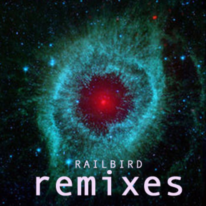 Railbird Remixes cover art