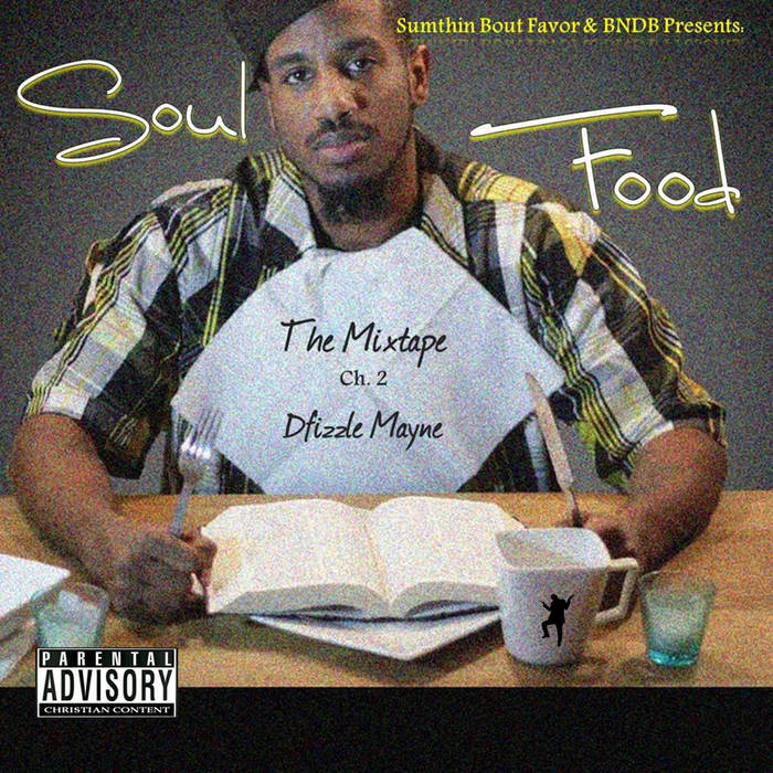 """Soul Food"" The Mixtape Chp.2 cover art"