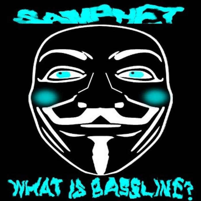 Samphet - What is Bassline? EP (SWB002) cover art