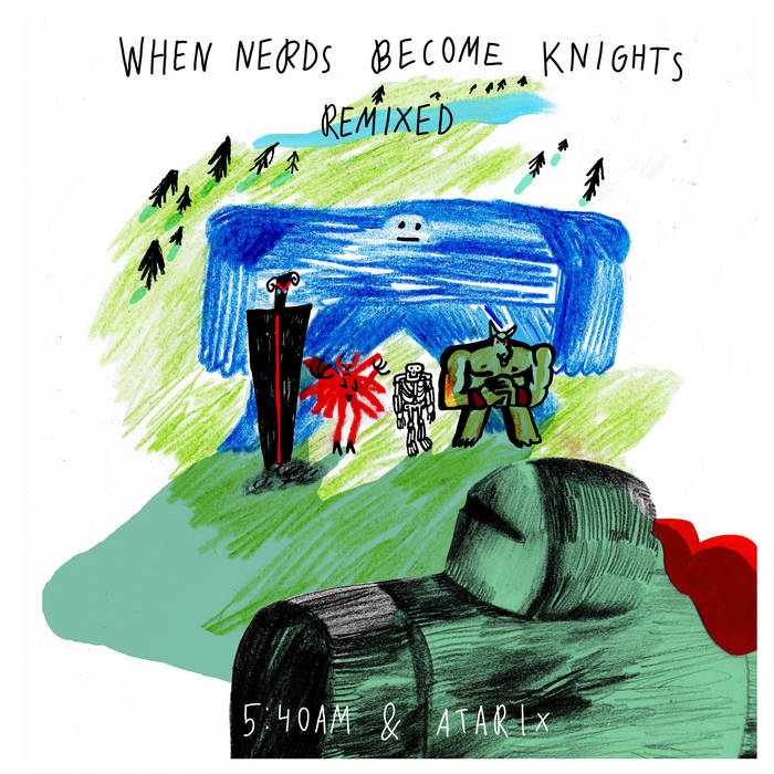 When Nerds Become Knights Remixed cover art