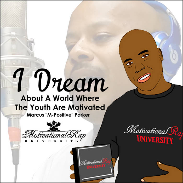 """I Dream About A World Where The Youth Are Motivated"" cover art"