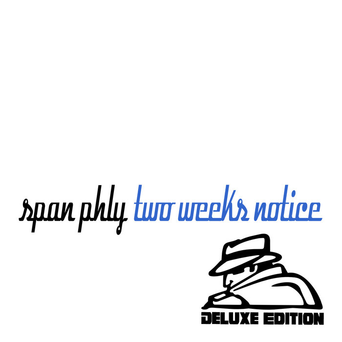 Two Weeks Notice: Deluxe Edition cover art