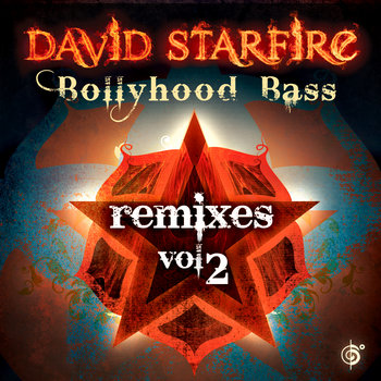 Bollyhood Bass Remixes Vol. 2 (Out May 10th) cover art
