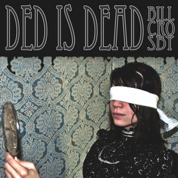 Ded Is Dead cover art