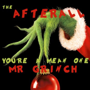 You re a mean one mr grinch the afterall