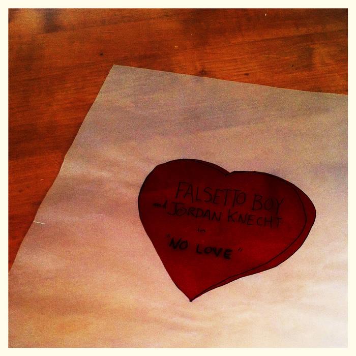 No Love (Split with Jordan Knecht) cover art