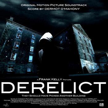 Derelict Original Motion Picture Soundtrack cover art