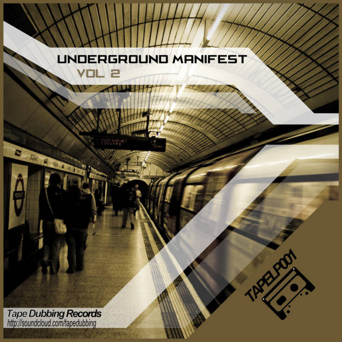 TAPELP001 - Underground Manifest vol. 2 cover art