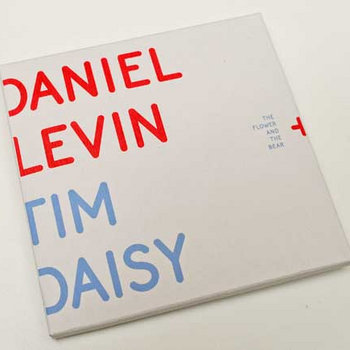 "Daniel Levin + Tim Daisy ""The Flower And The Bear"" (relay 003) cover art"
