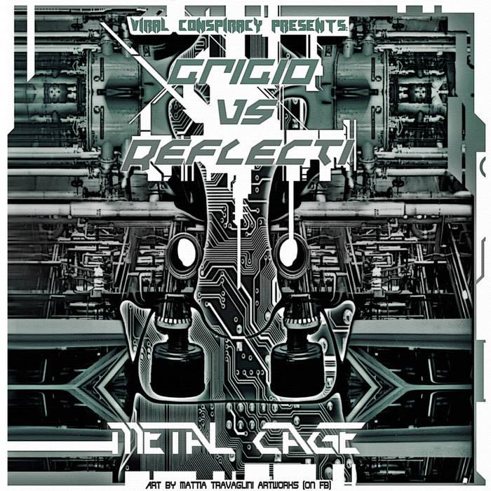 Grigio Vs Reflecti - Metal Cage cover art