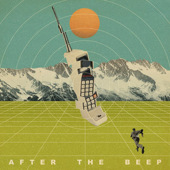 After The Beep: A compilation recorded on phones cover art