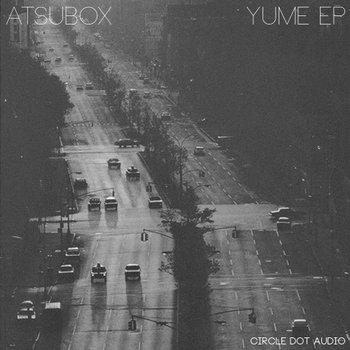 AtsuBox - Yume EP cover art