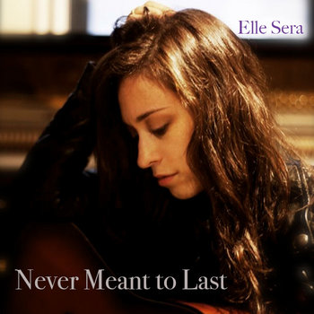 Never Meant To Last *acoustic guitar cover art