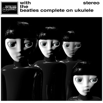 With The Beatles Complete On Ukulele cover art