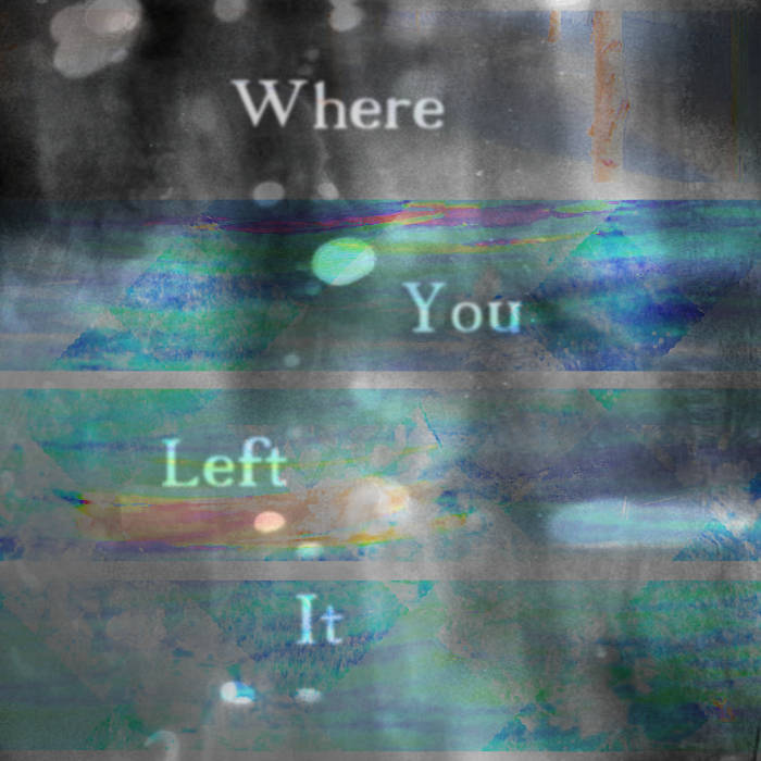 Where You Left It cover art