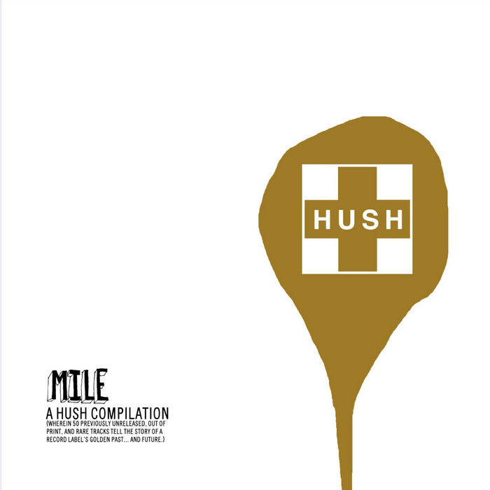 MILE: A HUSH Compilation cover art