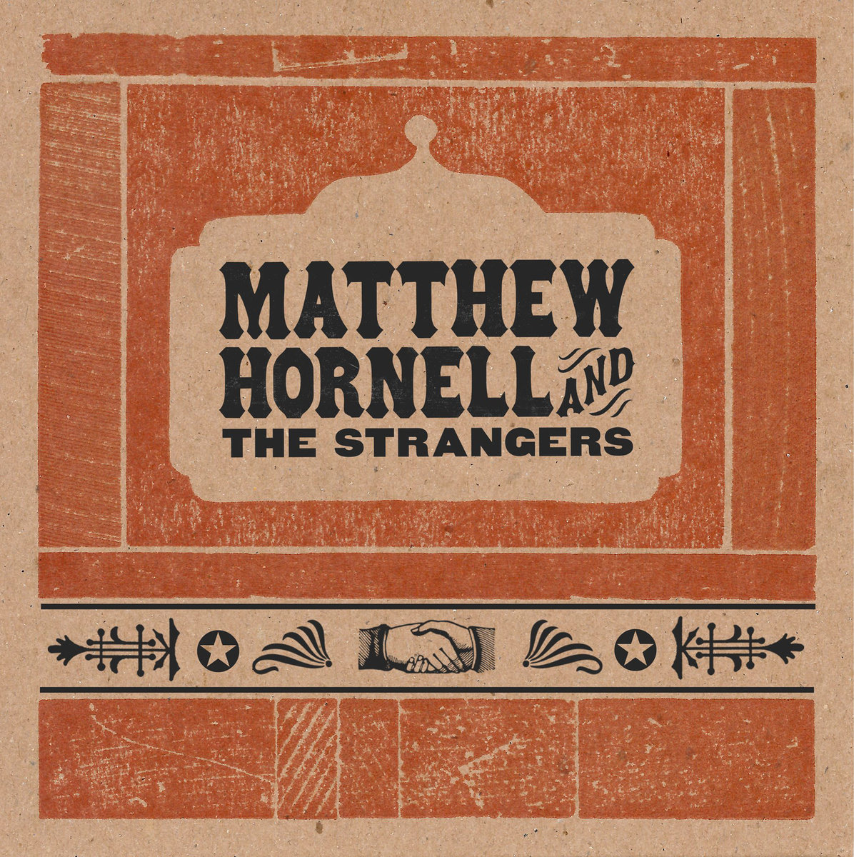 Ain't Nobody Gonna Miss Me by Matthew Hornell & The Strangers