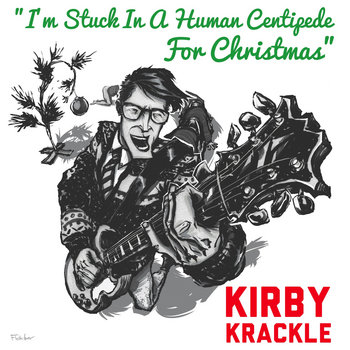 I'm Stuck In A Human Centipede For Christmas - 2014 Holiday Single cover art