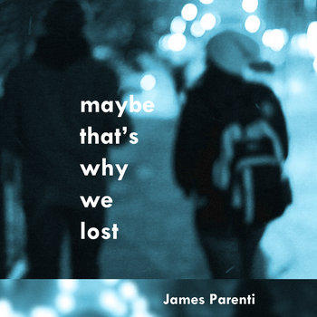 Maybe That's Why We Lost cover art