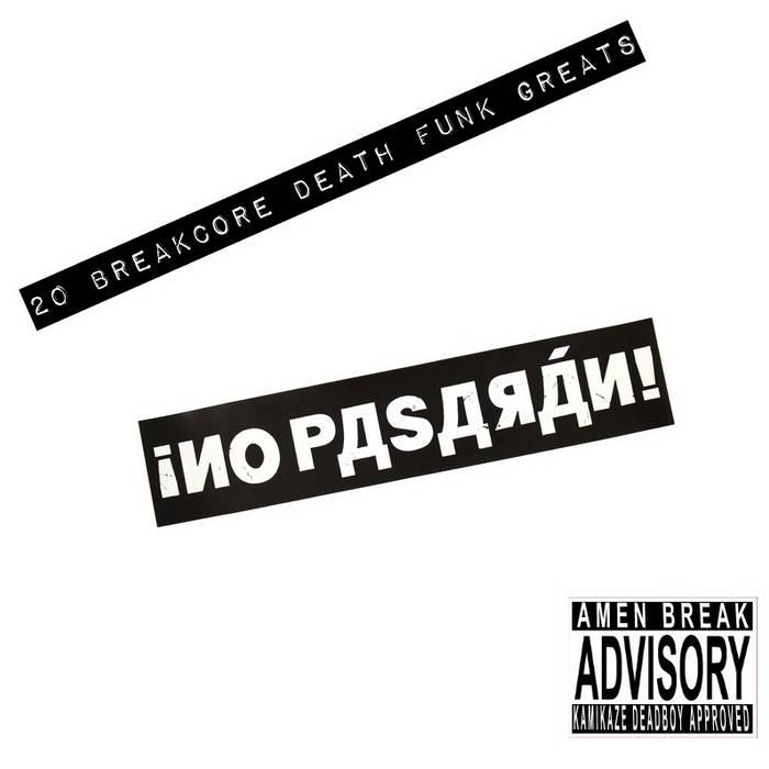20 Breakcore Death Funk Greats cover art