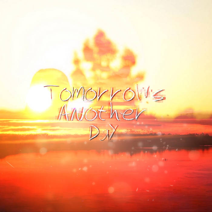 Tomorrow's Another Day cover art