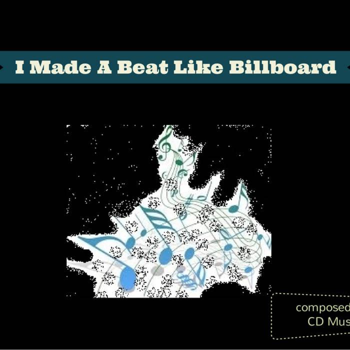 I Made A Beat Like Billboard cover art