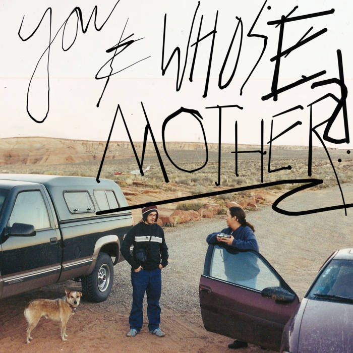 You And Whose Mother?!~ cover art
