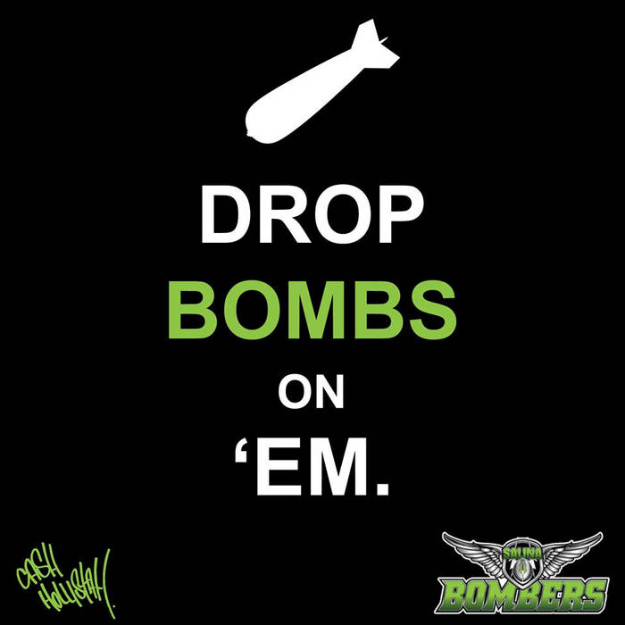 Drop Bombs On 'Em (Salina Bombers Theme) (feat. South City) cover art