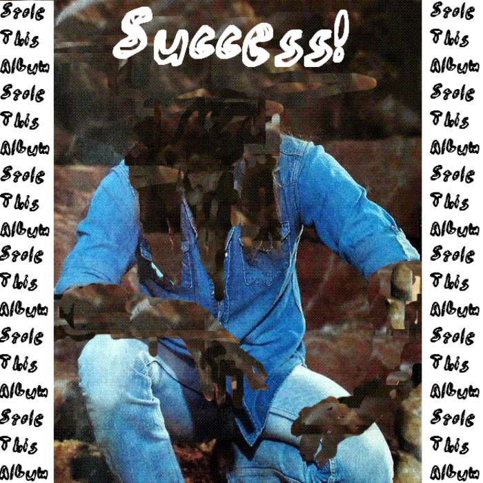 Success! - Stole This Album cover art