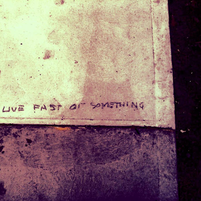 Live fast or something cover art