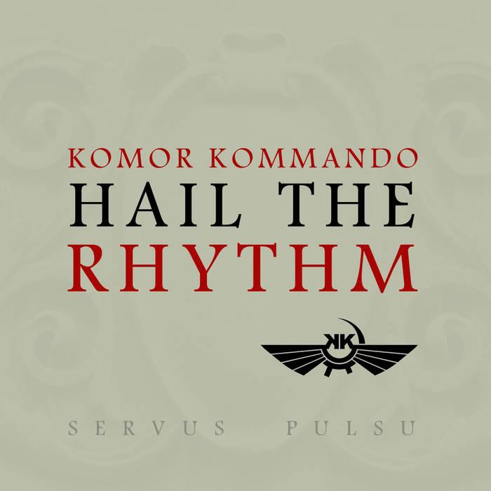 Hail the rhythm EP cover art
